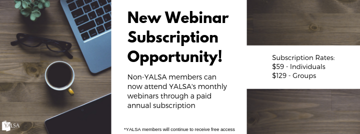 New YALSA Webinar Subscription Opportunity for Non-Members